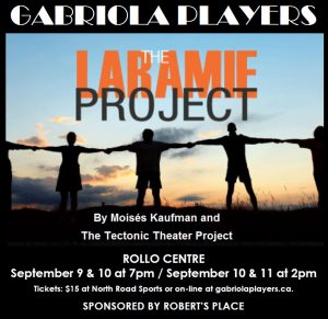 The Laramie Project opens next Friday